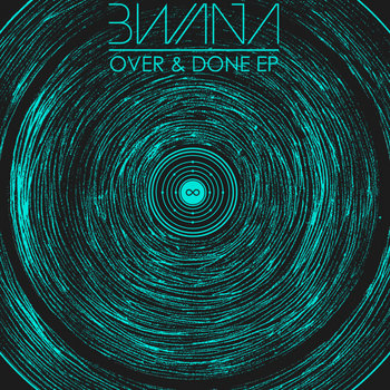 IM007 - Bwana - Over & Done EP cover art