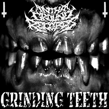 In Tha Ground Records - Grinding Teeth cover art