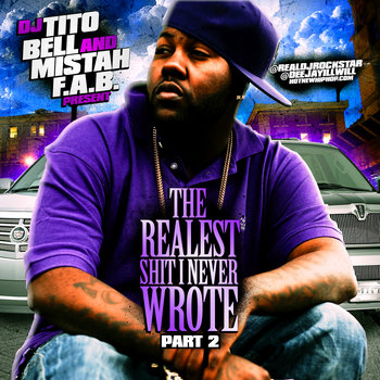 Realest Shit I Never Wrote Pt. 2 MIXED BY DJ TITO BELL cover art