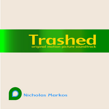 Trashed: original motion picture soundtrack cover art