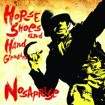 Horse Shoes and Hand Grenades cover art