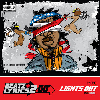 M.E.R.C. - Lights Out (prod Maker) [Beatz & Lyrics 2 Go Vol 2] cover art