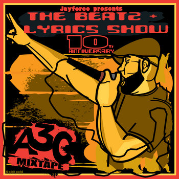 10yr Anniversary Beatz & Lyrics (A3C Mixtape) cover art