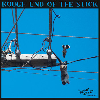 "Rough End Of The Stick 12"" compilation cover art"