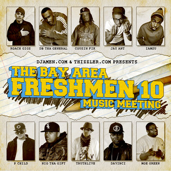 DJAmen.com & Thizzler.com Present: The Bay Area Freshmen '10 Music Meeting cover art