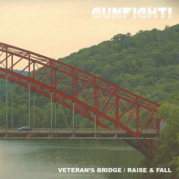 Veteran's Bridge / Raise & Fall cover art