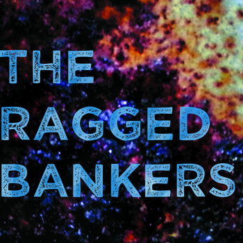 The Ragged Bankers cover art