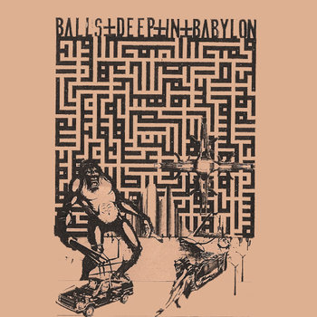 BALLS DEEP IN BABYLON cover art
