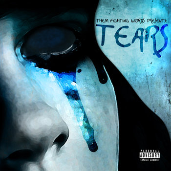 Them Fighting Words Presents: TEARS cover art