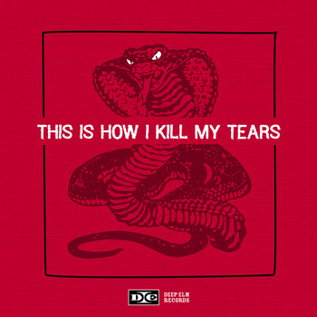Sampler 5: This Is How I Kill My Tears cover art