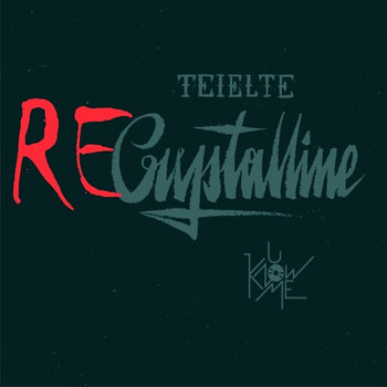 Teielte - ReCrystalline EP cover art