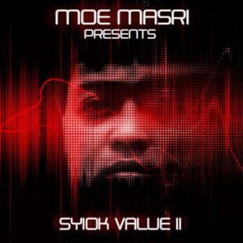 Moe Masri &amp; Timbaland - &quot;Syiok Value 2&quot; Remixtape cover art