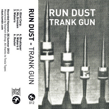 RUN DUST - Trank Gun cover art