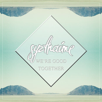 We're Good Together EP cover art