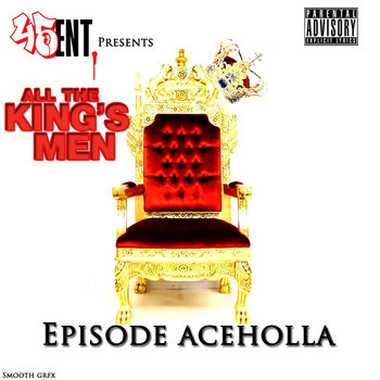 EPISODE ACE HOLLA - ALL THE KINGS MEN cover art