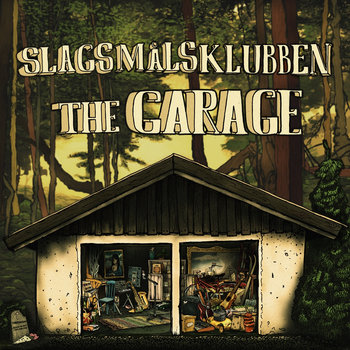 Slagsmålsklubben - the Garage Lp cover art