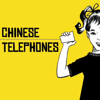 Chinese Telephones cover art