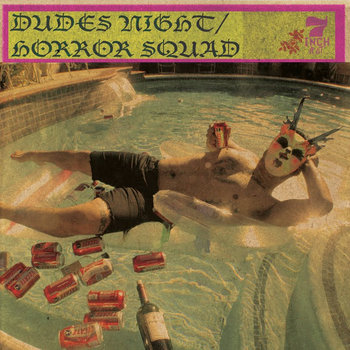 "Dudes Night || Horror Squad : split 7"" cover art"