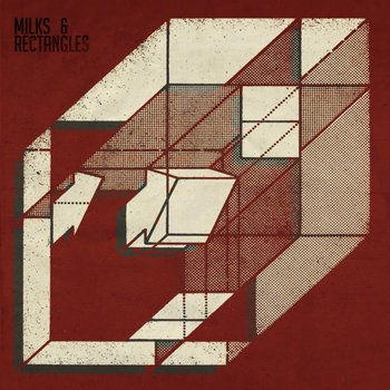 Milks &amp; Rectangles cover art