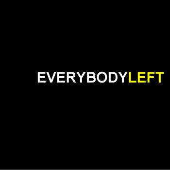 Everybody Left EP II cover art