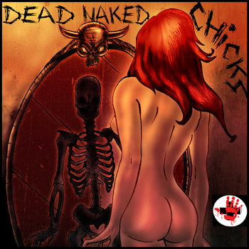 Dead Naked Chicks - EP (Digital Release) cover art