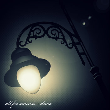 All For Amends Demo 2013 cover art