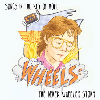 Songs in the Key of Hope: The Derek Wheeler Story cover art
