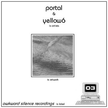 Portal / yellow6 - split EP cover art