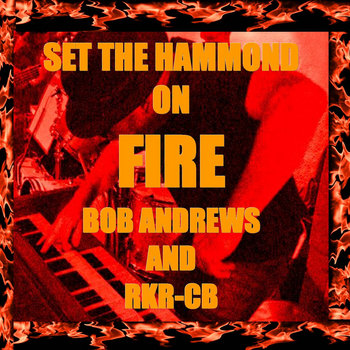 Set The Hammond On Fire cover art