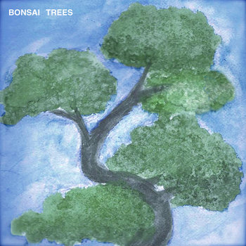 Bonsai Trees [EP] cover art