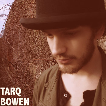 Tarq Bowen LP cover art