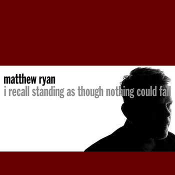 I Recall Standing As Though Nothing Could Fall cover art