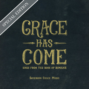 Grace Has Come [Special Edition] cover art