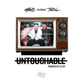 Untouchable Ft. Parker (Prod. By LO_DEF) cover art
