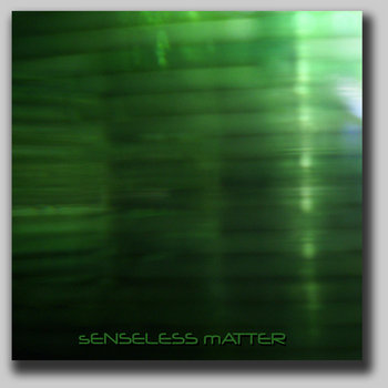 Senseless Matter cover art