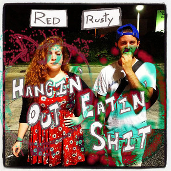 """Hangin' Out Eatin' Shit"" cover art"