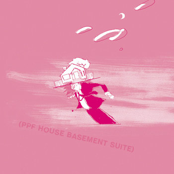 PPF House: Basement Suite cover art