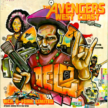 WEST COAST AVENGERS [WCA D-FUNK LIMITED] MIXTAPE cover art