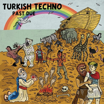 Turkish Techno- Past Due cover art
