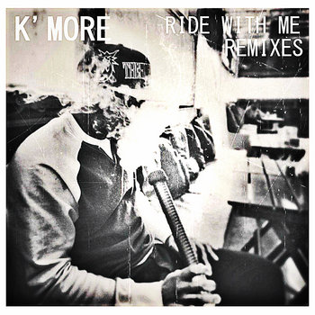 K'More - Ride With Me (Remixes) cover art