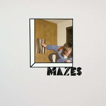 Mazes cover art