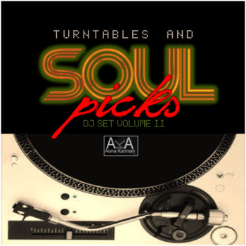 Turntables and Soul Picks: DJ Set Volume II cover art