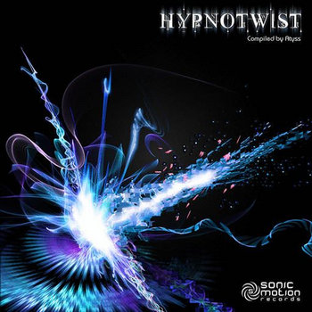 Hypnotwist - V.A. (Sonic Motion Records) cover art