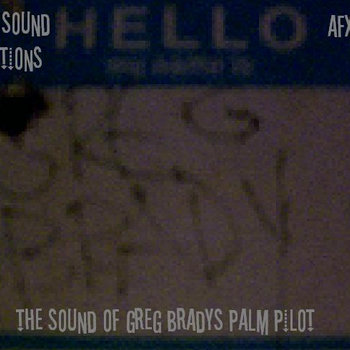 the sound of greg bradys palm pilot ep cover art