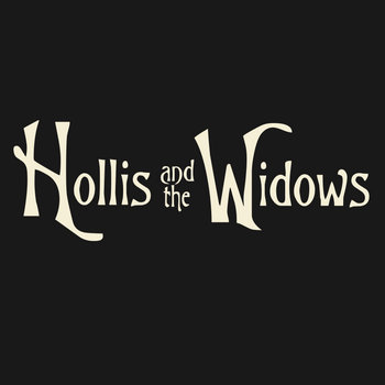 Hollis & the Widows cover art