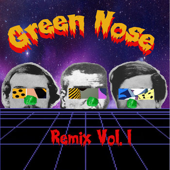 Green Nose Remix Vol.1 cover art