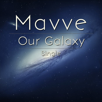 Our Galaxy - Single cover art