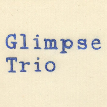 Glimpse Trio EP cover art