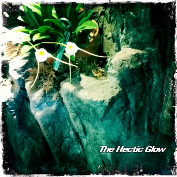 The Hectic Glow cover art