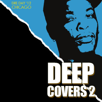 Deep Covers 2 - Dre Day '12 cover art